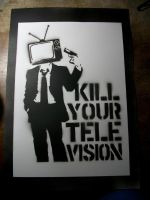 Kill Your Television by Hyge
