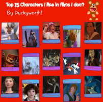 Top 15 Characters I Like In Films I Don't by Duckyworth