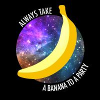 Always Take a Banana to a Party by PaleMint