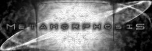 Metamorphosis forums sig by met4m0rphosis