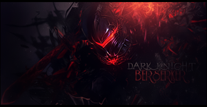 Dark Knight Berserker by Sikk408