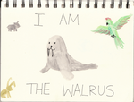 I am the Walrus by cupcakesfromhell