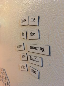 Words that are only spelt on the fridge by fieryflowerchild