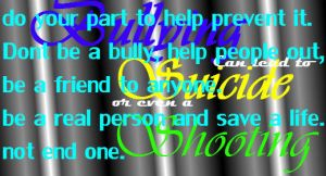 Bullying can lead to suicide or even a shooting by JazmineVanity