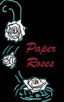 Paper Roses Cover by TheShadowsStrike