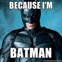 Because i'm batman by Supercurlyninja