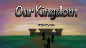 Start Screen Mock Up for Our Kingdom by jornas