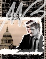 Michael Buble Poster 2 by shelse