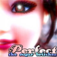 The Sugar Britches - Perfect by skratte