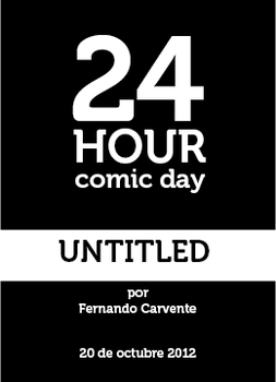 24 hour comic day 2012 by carvente