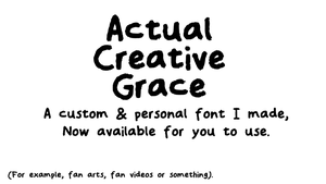Actual Creative Grace Custom font by DLEDeviant