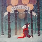 01 Fleet Foxes cover by ameliadolezal