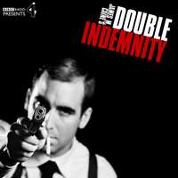 Double Indemnity. by ehmjay