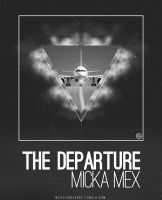 The Departure Poster Micka Mex by smcveigh92