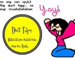 Duct Tape... by Yana-Chan by fuzzy-ducttape