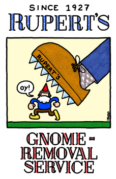 Rupert's Gnome-Removal Service by dbdoodles