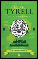 Game of Thrones - House Tyrell by GoJoeThibaultGo