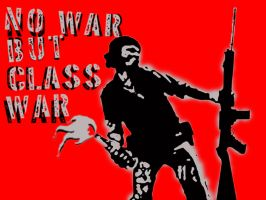 No war but class war by deadboyart
