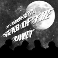 Year of the Comet Album Design by Moose15