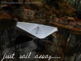 Just Sail Away by hourglass-paperboats
