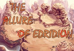 The Allure Of Edridion - Prolouge by ChristoMan