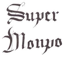 Calligraphy for SuperMonpo by MasonAndAGhast