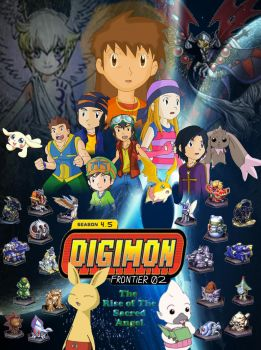 Digimon Frontier 02 The Rise Of The Sacred Angel by digiphantom1994
