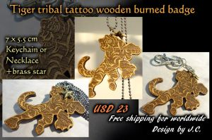 Tiger tribal tattoo wooden burned badge by J-C