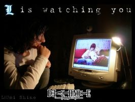 L is watching youuuu by yui-tohma