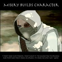 Misery Builds Character by SaucePear
