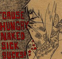 Hungry Naked Sick by skmonteiro