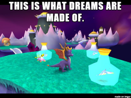 (StD) What Dreams Are Made of Spyro Meme by KrazyKari