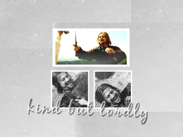 Kind but Lordly by LadyBoromir
