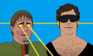 Tim and Eric and Lasers 3 by Misoks