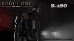 [Release] Rogue One: A Star Wars story, K-2SO by DarknessRingoGallery