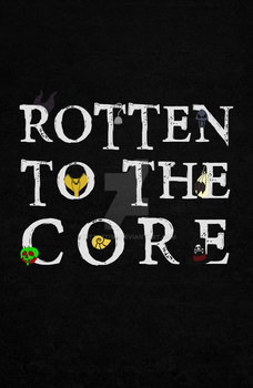 Rotten To The Core Poster by Kitty17794