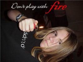 Don't Play With Fire by SarahWolf