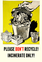 Please Don't Recycle by poasterchild
