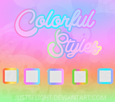 Colorful Styles by JustBeLight