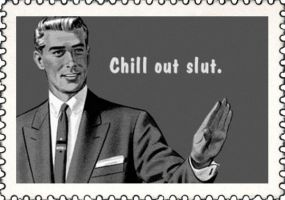 Chill out Slut Big Stamp by Danerboots