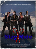 Full:Slay Ride Campaign Poster by xSeanx123