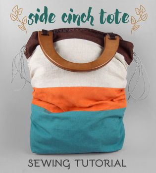 Sewing Tutorial - The Side Cinch Tote by SewDesuNe