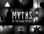 MYTHS OF THE NEAR FUTURE by rockst3ady