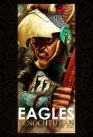 Tenochtitlan  Guerrero Aguila Banner 1 by Jaime-Gmad