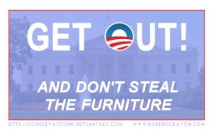 Don't Steal the Furniture Obama by Conservatoons