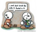 Don't Drink The Milk by AK-Is-Harmless