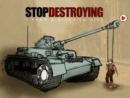 Stop Destroying by finieramos
