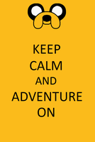 Keep Calm And Adventure On by Gandalfgirl579