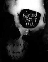 Buried to the Hilt Band Poster by Art-Kyd