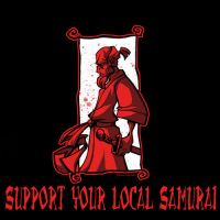 Support Your Local Samurai by DustinEvans